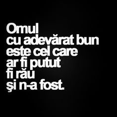 Hmm Eu sunt fix opusul As fi putut fi bună dar persoanele mă influențează. True Words, Wallpaper Quotes, Kids And Parenting, Picture Quotes, Cool Words, Quotations, Life Quotes, Inspirational Quotes, Wisdom