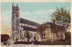 Patrick's Church and Rectory, Fall River, Mass. Find Your Family Tree, Fall River Massachusetts, New Bedford, Vintage Fall, Old Newspaper, Back In Time, Main Street, Cemetery, New England