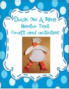 Duck on a Bike mentor text activities and craft!