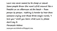 Pensacola's Pearls of Wisdom - Lessons from my Father: Pensacola's Pearl of Wisdom: Love Quote