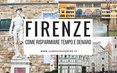 """Visitare Firenze in maniera rapida, completa e low-cost è possibile: ecco 6 consigli utili per risparmiare tempo e denaro durante un viaggio nella """"culla del Rinascimento""""."""
