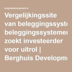 Vergelijkingssite van beleggingssystemen zoekt investeerder voor uitrol | Berghuis Development