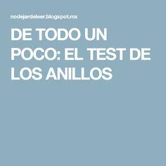 DE TODO UN POCO: EL TEST DE LOS ANILLOS