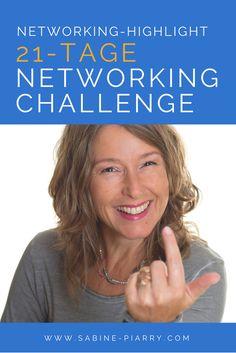 Kostenfreie 21-Tage-Networking-Challenge. Ändere dein Mindset und löse in dieser Challenge deine fünf größten Networking-Erfolgsbremsen. Nächster Start: 6.2.17