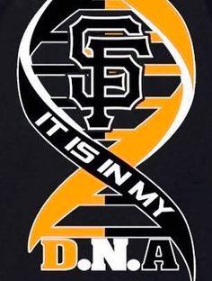 S.F. Giants It's In My D.N.A
