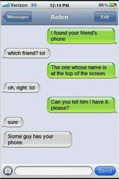 Because you understand how texting works: