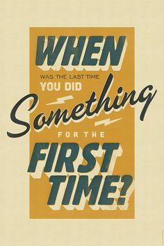 twentyonecreative:    When was the last time