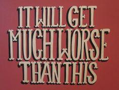"""It Will Get Much Worse"" x Acrylic on Board by Nick Brunt Fine Art Photo, Photo Art, 18th, Folk, Boards, Urban, Artist, Planks, Popular"