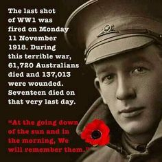 When you go home, Tell them of us and say For your tomorrow we gave our today First World War - Lest we forget Lest We Forget Anzac, Anzac Soldiers, Canadian Soldiers, Remembrance Day Activities, Remembrance Day Images, Armistice Day, Anzac Day, Australia Day, World War One
