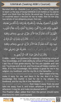 [Picture not clear? Download it from http://proms.ly/1q1o4jS] Note: 'Istikhārah' in Arabic means seeking guidance to make a decision concerning something. SubḥānAllāh, Allāh is so Merciful to us! He knew that it would be hard for us to make decisions easily, so he opened a special lines of communication for us to Him when it comes to decisions...it's called Istikhārah prayer! Click to read the article '5 Steps to Make Effective Decisions': http://proms.ly/1qelANS