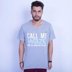 Me chama de Waze, e eu vou te mostrar o caminho 😉🚗  Camiseta masculina Waze QQY