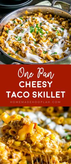One Pan Cheesy Taco