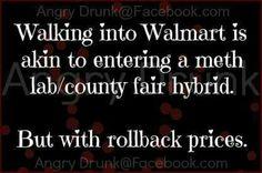 Walking into Walmart via Angry Drunk