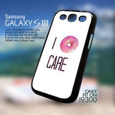 I DoNut Care Galaxy S3 i9300 Case