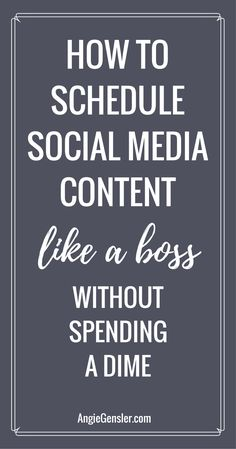 How to schedule your social media content like a boss without spending a dime. 4 video tutorials of how to use free tools to schedule posts. via @angiegensler
