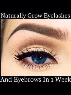 Naturally Grow Eyelashes And Eyebrows In 1 Week HolidayHair #Beauty #Trusper #Tip