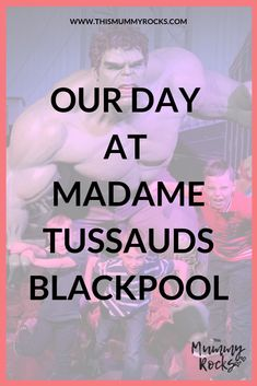 Our Day At Madame Tussauds, Blackpool – Binging On A Budget Our Day At Madame Tussauds, Blackpool Our Day At Madame Tussauds, Blackpool Days Out With Kids, Family Days Out, Travel With Kids, Family Travel, Travel Uk, Madame Tussauds, Travel Inspiration, Travel Ideas, Happy Mom