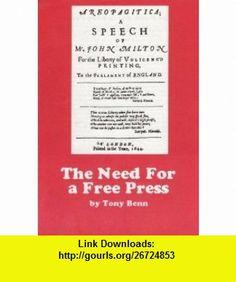 Need for a Free Press (9780901740649) Tony Benn , ISBN-10: 0901740640  , ISBN-13: 978-0901740649 ,  , tutorials , pdf , ebook , torrent , downloads , rapidshare , filesonic , hotfile , megaupload , fileserve