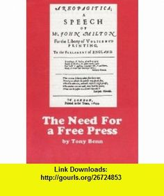 Need for a Free Press (9780901740649) Tony Benn , ISBN-10: 0901740640  , ISBN-13: 978-0901740649 ,  , tutorials , pdf , ebook , torrent , downloads , rapidshare , filesonic , hotfile , megaupload , fileserve
