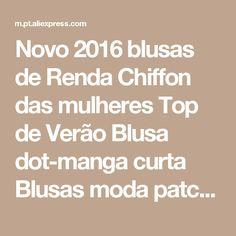 Novo 2016 blusas de Renda Chiffon das mulheres Top de Verão Blusa dot-manga curta Blusas moda patchwork plus size Solta casuais camisa Loja Online   aliexpress móvel