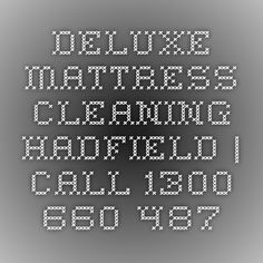 Deluxe Mattress Cleaning Hadfield | Call 1300 660 487