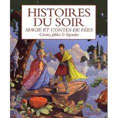 Histoires Du Soir - Magie Et Contes De Fées de Jérémie Salinger