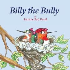 Billy the Bully by Patricia David Paperback Book (English)