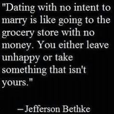 Dating Without The Intent To Marry Is Like