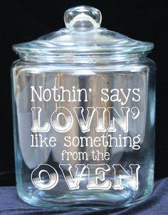 1 Gallon Glass Cookie Jar  Nothin' Says Lovin' Like by JoyousDays