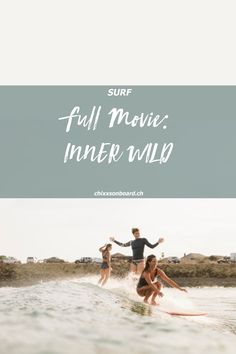 Inner Wild presented by Seea Snowboard, Surf Girls, Pictures Of People, Wakeboarding, Water Sports, All Over The World, Skate, Fun Facts, Coastal