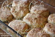 Creamy Swiss Chicken with Cheddar Herb Biscuits