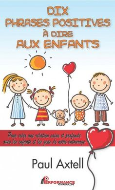 Dix phrases positives à dire aux enfants (eBook) Teaching French, Education Positive, Kids Education, French Flashcards, French Education, Positive Phrases, Burn Out, French Classroom, Teaching