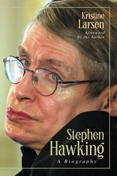 Stephen Hawking: A Biography. Stephen Hawking is arguably the most famous physicist since Albert Einstein. His decades-long struggle with ALS (Lou Gehrig's disease), combined with his singular brilliance as a cosmologist, has fascinated both the public and his colleagues in science.  In this engagingly written biography, Kristine Larsen, a physicist and astronomer herself, presents a candid and insightful portrait of Hawking's personal and professional life.