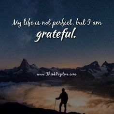 Positive Quotes : QUOTATION – Image : Quotes Of the day – Description I Am Grateful.. Sharing is Power – Don't forget to share this quote ! https://hallofquotes.com/2018/03/17/positive-quotes-i-am-grateful/