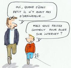 What happened before the Internet? Learning French For Kids, French Language Learning, Teaching French, Classroom Humor, French Cartoons, French Verbs, French Phrases, French For Beginners, Funny French