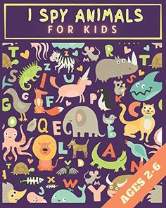 I SPY ANIMALS FOR KIDS: ABC book learn letters i spy everything books (bahaa) by baha abu moh ktefan Kids Abc, Halloween Activities For Kids, I Spy, Learning Letters, Letter I, Animals For Kids, Book Activities, Baby Ideas, Learn English