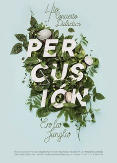 An interesting contrast is made between graphic text and natural foliage within designs