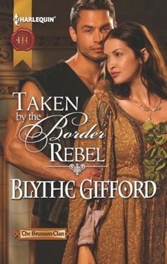 TAKEN BY THE BORDER REBEL, Book Three of The Brunson Clan trilogy.  March 2013