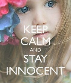 Keep Calm and Stay Innocent