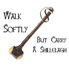 Carry a Shillelagh