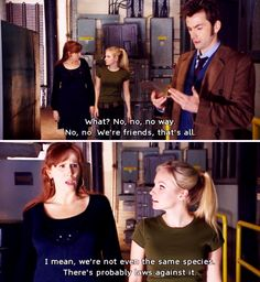One reason why I loved Donna and the Doctor. They never were or wished to be romantically involved.