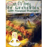 Free Kindle Book -  [Crafts & Hobbies & Home][Free] Saving Money on Groceries with Freetail Therapy