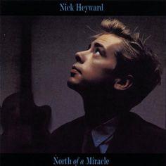 North of a Miracle - Nick Heyward