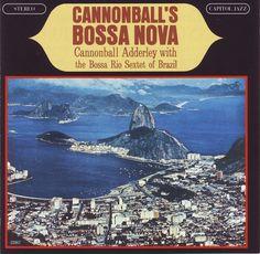 Cannonball's Bossa Nova, Cannonball Adderley, 1962