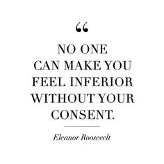 Eleanor Roosevelt Quotes And Sayings That Will Inspire You Best Inspirational Quotes, Inspiring Quotes About Life, Motivational Quotes, Beautiful Quotes About Life, Empowering Women Quotes, Strong Women Quotes, Best Woman Quotes, Quotes For Being Strong, Quotes By Women