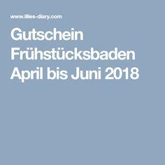 Gutschein Frühstücksbaden April bis Juni 2018 Juni, Gift Cards, Switzerland, Tips