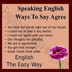 Speak English I _______ to what you say. 1. agree 2. do not agree 3. both #SpeakEnglish