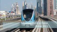 Fahrerlose Metro in Dubai