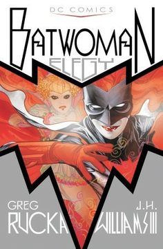 Batwoman by Greg Rucka and J.H. Williams III