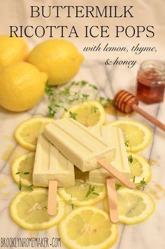 Buttermilk Ricotta Ice Pops with Lemon, Thyme, & Honey
